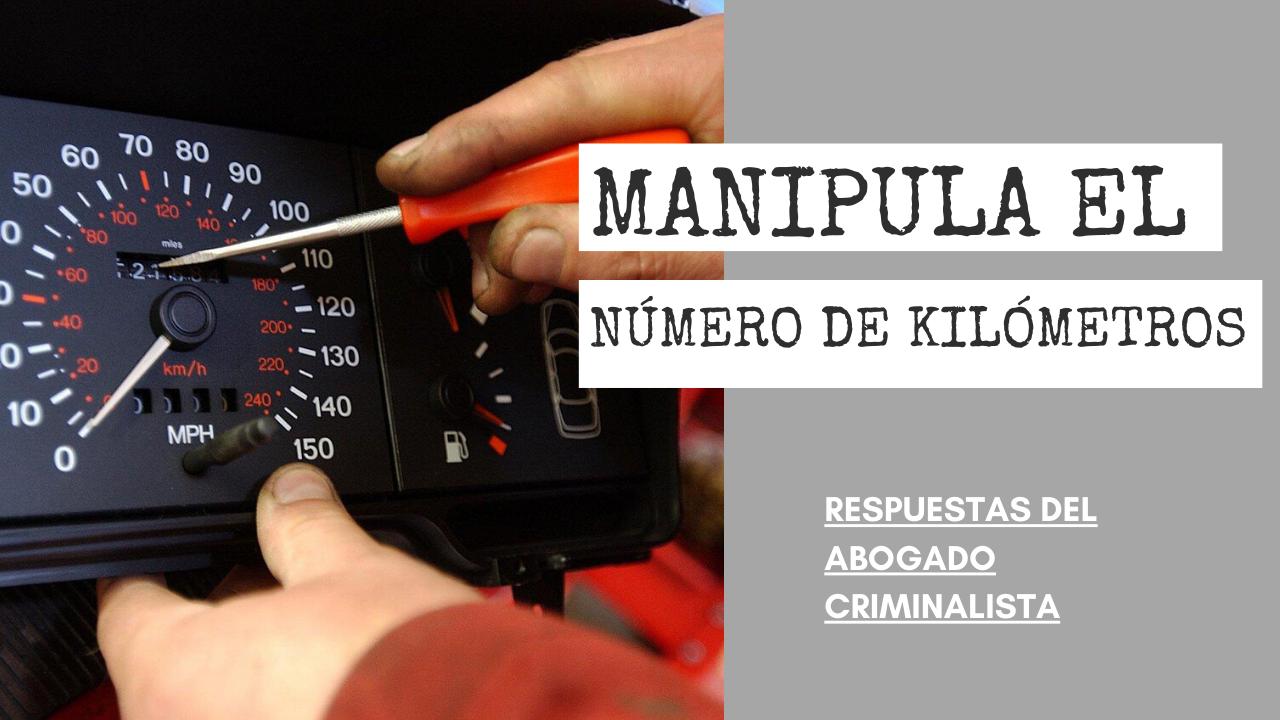 MANIPULA EL NÚMERO DE KILÓMETROS